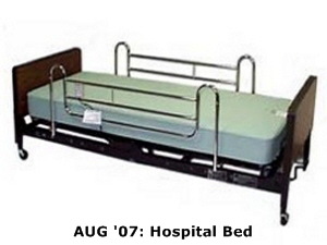 AUG '07: Hospital Bed